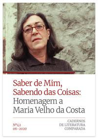 Ver N.º 42 (2020): 'Saber de mim, sabendo das coisas': Homenagem a Maria Velho da Costa