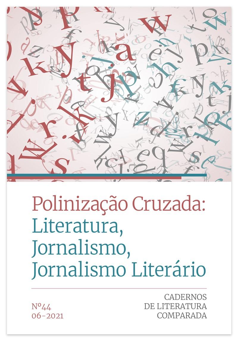 Ver N.º 44 (2021): Polinização Cruzada: Literatura, Jornalismo, Jornalismo Literário